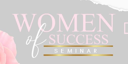 Women Of Success Seminar