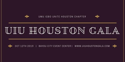 UIU Houston Gala | The Ofala Festival Sat Oct 12th