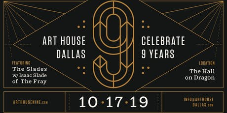 Art House Dallas 9th Anniversary Fundraiser tickets