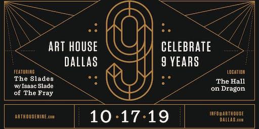 Art House Dallas 9th Anniversary Fundraiser
