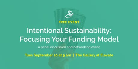 Intentional Sustainability: Focusing Your Funding Model // part of a free conversation series for nonprofits tickets