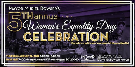 Mayor Muriel Bowser's 5th Annual Women's Equality Day Celebration tickets