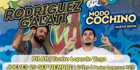 Rodriguez Galati - MODO COCHINO - Pilar (26 de Septiembre, 21hs) entradas