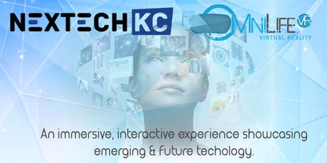 NEXTECH KC - Kansas City Tech Expo Presented by OmniLife VR tickets