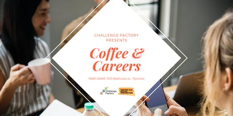 Coffee & Careers   -   Join the Conversation on the Future of Work! tickets