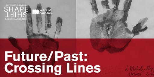 Exhibition + Gallery Talk | Future/Past: Crossing Lines