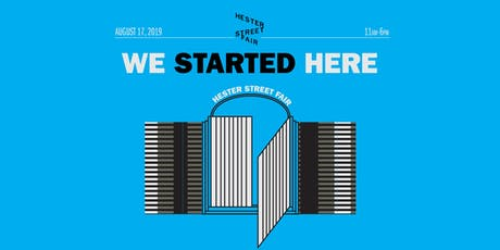 Hester Street Fair's We Started Here tickets