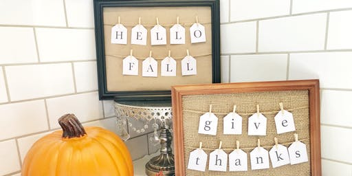 Wines & Signs: Farmhouse Fall Sign - a DIY event