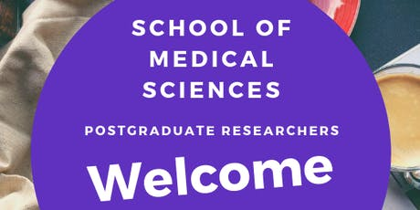 School of Medical Sciences PGR Welcome! tickets