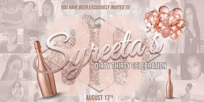 Syreeta's Dirty Thirty