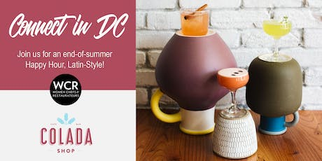 WCR CONNECT IN DC: an end-of-summer Happy Hour, Latin-Style! tickets