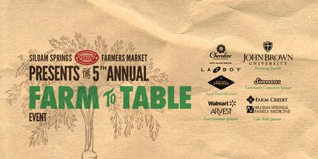 Siloam Springs Farmers Market 5th Annual Farm to Table Dinner tickets