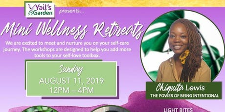Yail's Garden Presents Mini Wellness Retreats tickets