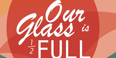 Our Glass is Half Full: 10th Annual Wine Tasting Benefiting Our Clubhouse tickets
