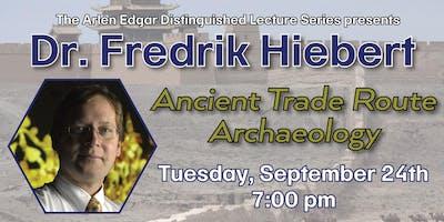 Distinguished Lecture: Dr. Fredrik Hiebert