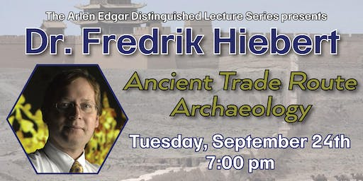 Distinguished Lecture: Dr. Fredrik Hiebert