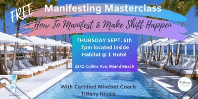 FREE MANIFESTING MASTERCLASS: How To Manifest & Make Shift Happen