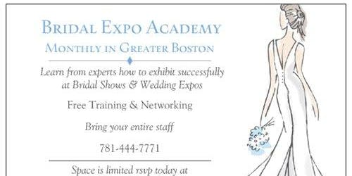 Bridal Expo Academy Seminar & Networking - Learn steps to maximizing your Bridal Expo participation on 8/28