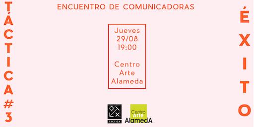 [CUPOS AGOTADOS] TÁCTICA #3 ÉXITO - Encuentro de comunicadoras estratégicas