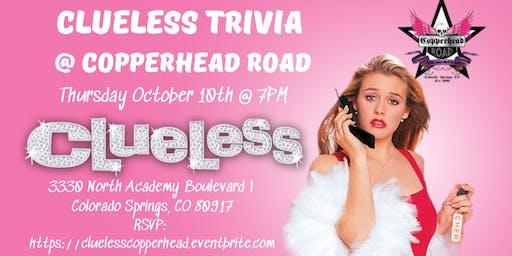 Clueless Trivia at Copperhead Road Bar & Nightclub
