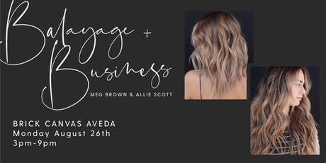 Balayage and Business - Color Demo tickets