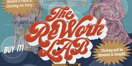 The ReWork Lab - Presented by The Rough tickets