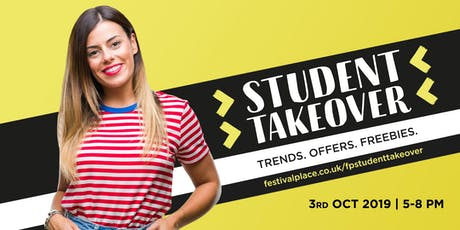 Student Takeover at Festival Place tickets