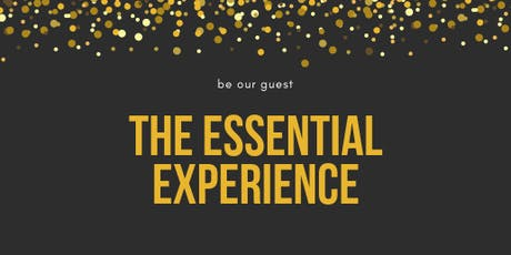 The Essential Experience tickets