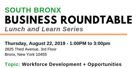 Business Roundtable Lunch and Learn: Workforce Development tickets