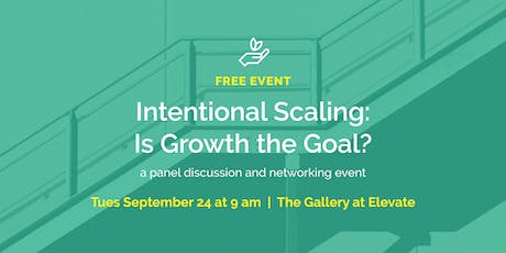 Intentional Scaling: Is Growth the Goal? // part of a free conversation series for nonprofits tickets