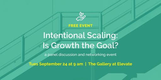 Intentional Scaling: Is Growth the Goal? // part of a free conversation series for nonprofits