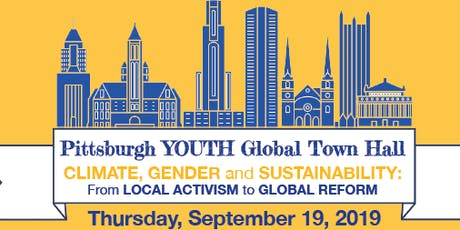 Pittsburgh YOUTH Global Town Hall: Climate, Gender, and Sustainability tickets