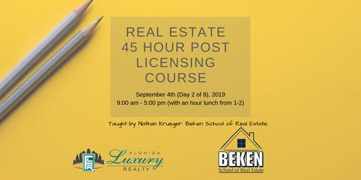Real Estate 45 Hour Licensing Course Day 2
