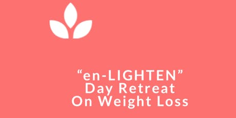 "Yoga & Nutrition Day-Retreat for ""En-Lighten for Weight Loss"" tickets"