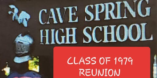 Cave Spring High School Reunion ~ Class of 1979