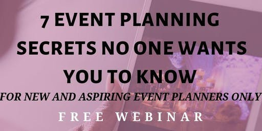 The 7 Event Planning Secrets No one wants you to know