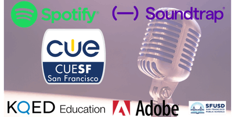 Amplify Student Voice: Student Podcasting and Beyond with CUE SF tickets