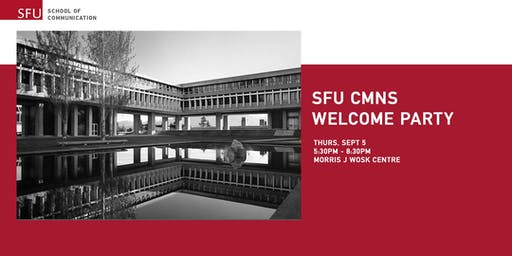 SFU CMNS Welcome Party
