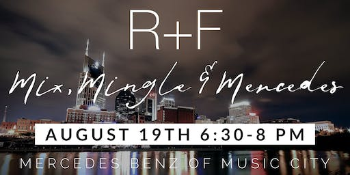 Mix, Mingle & Mercedes!