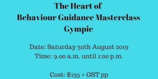 The Heart of Behaviour Guidance Masterclass Gympie