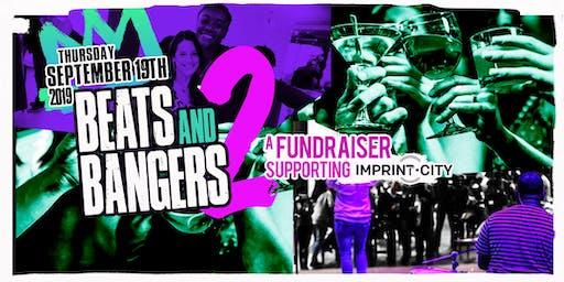 Beats & Bangers 2: Imprint City's Annual Fundraising Event