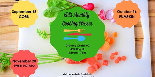 Kid's Monthly Cooking Class - Corn!