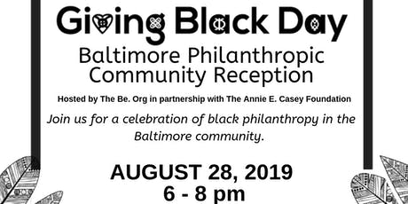 Giving Black Day - Baltimore Philanthropic Community Reception tickets