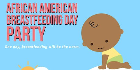 African American Breastfeeding Day Party tickets