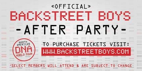 Official Backstreet Boys After Party (Raleigh 08/20/2019) tickets