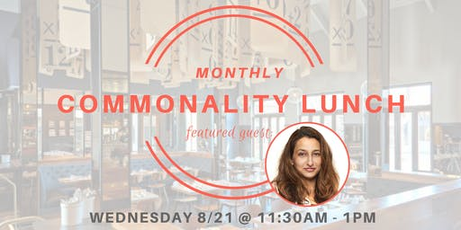 Commonality Lunch - Feat. Huma Wadood