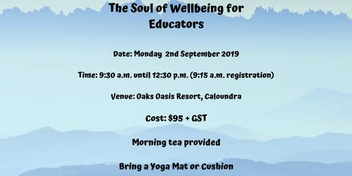 The Soul of Wellbeing for Educators