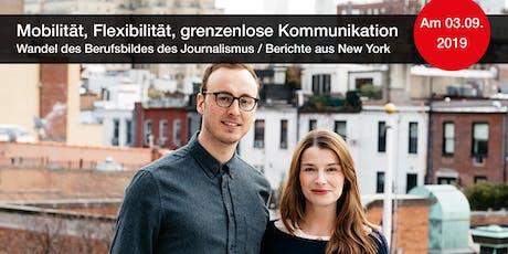 Wandel des Berufsbildes des Journalismus / Berichte aus New York Tickets