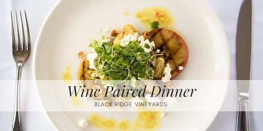 Wine Paired Dinner at Black Ridge Vineyards