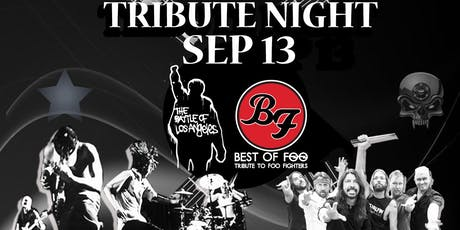 FOO FIGHTERS  & RAGE AGAINST THE MACHINE TRIBUTE  NIGHT tickets